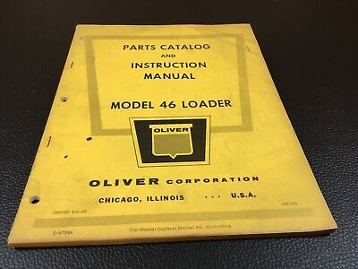 Original OLIVER Model 46 Parts Catalog Owner's Operator's Manual