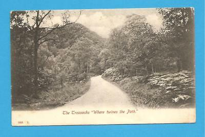 """The Trossachs, """"Where twines the Path"""" Stirlingshire, Scotland. Postcard. 1906."""