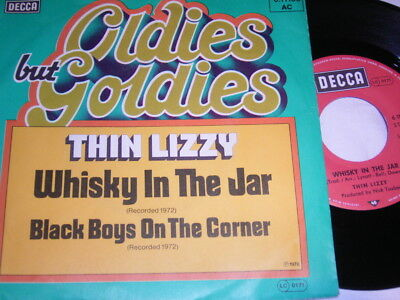 """7"""" - Thin Lizzy Whisky in the Jar & Black Boys on the Corner # 5605"""
