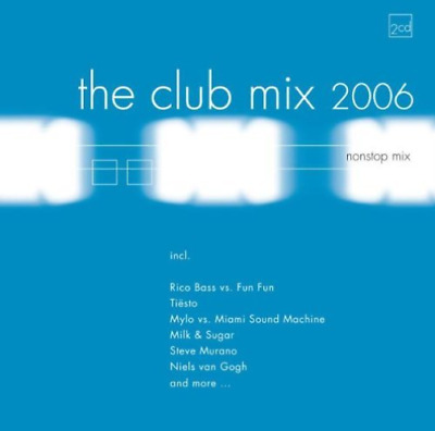 CLUB MIX 2006 the nonstop mix ( hit the ground ( sikk remix (UK IMPORT) CD  NEW