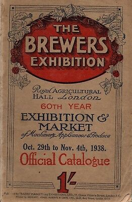 The Brewers' Exhibition 1938 Official Catalogue - machinery appliances products