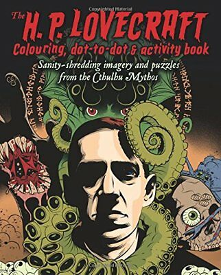 The H.P. Lovecraft Coloring, Dot-to-Dot & Activity Book (Colour & Activity Books