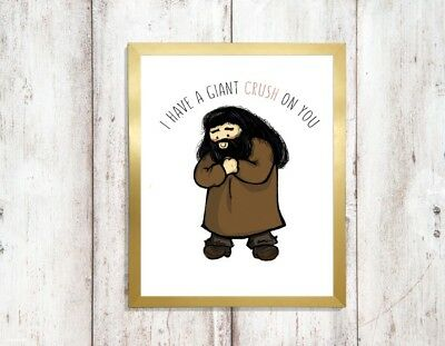 i have a giant crush on you harry potter quote Print a4 picture UNFRAMEd