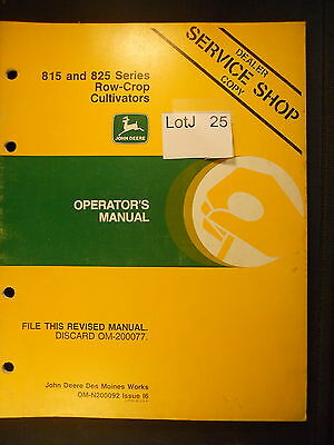 LotJ 25: John Deere Operator's Manual 815 & 825 Series Row-Crop Cultivators