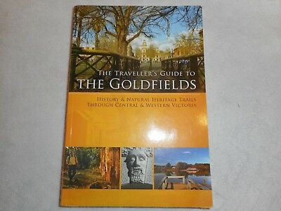 The Traveller's Guide To THE GOLDFIELDS. FOSSICKING METAL DETECTING