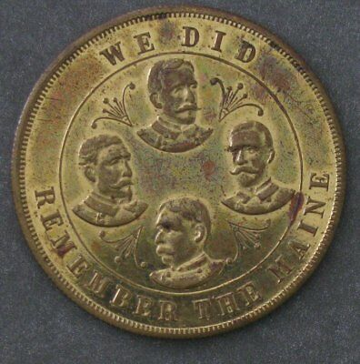 """We Did It -- Remember The Maine"" - Brass Token Medal -- Spanish American War"