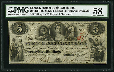 """PMG-58 Pinholes"" 1849 Canada $5 (25 Shillings) Farmers Joint Stock Bank ""7151"""