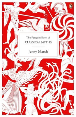 `March, Jenny`-The Penguin Book Of Classical Myths  (UK IMPORT)  BOOK NEW