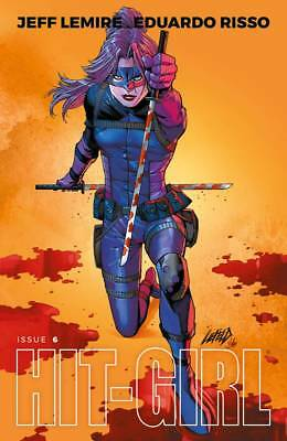 HIT-GIRL #6 Cover C Liefeld Variant Image Comics NM Presale 7/24/2018