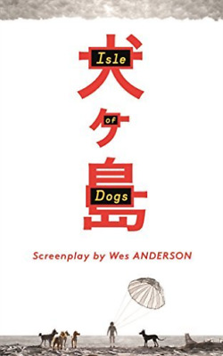 Anderson Wes/ Coppola Roman...-Isle Of Dogs  (UK IMPORT)  BOOK NEW