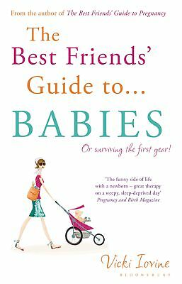 Vicki Iovine-The Best Friends' Guide to Babies  (UK IMPORT)  Paperback BOOK NEW