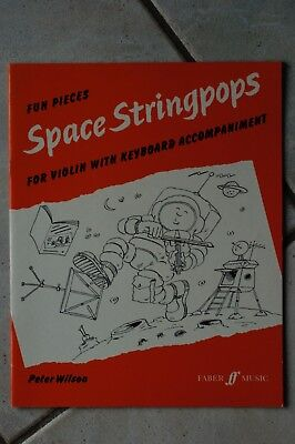 Space Stringpops - For Violin with Keyboard Accompaniment - Peter Wilson