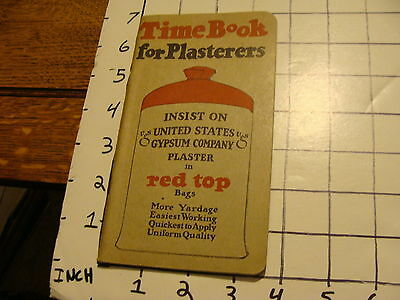 Vintage Early Paper: TIME BOOK FOR PLASTERERS, United States Gypsum Company 1924