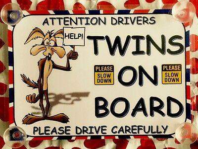 Twins On Board Wiley Coyote Laminated Car Sign
