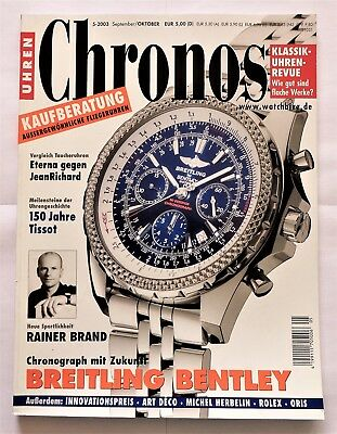 7177) Breitling Bentley Tissot Eterna Jean Richard usw. in Uhren Magazin 2003