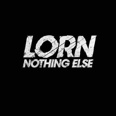 Lorn-Nothing Else  (UK IMPORT)  VINYL NEW