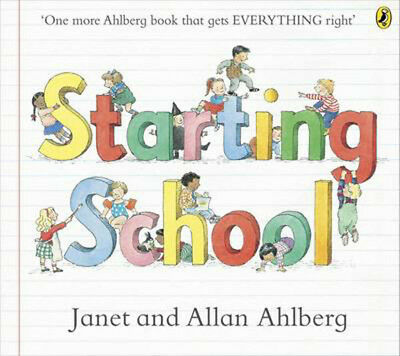 Starting School | Allan Ahlberg