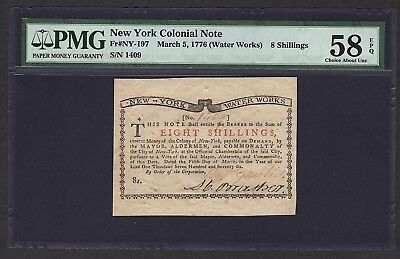 1776 8s New York Water Works Colonial Note PMG 58 EPQ NY-197 Eight Shillings