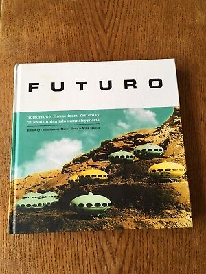 Futuro Tomorrows House from Yesterday Flying Saucer Space Age Design Desura Book