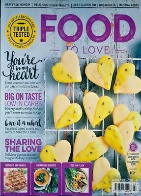 Food To Love Magazine March 2018 ~ New ~