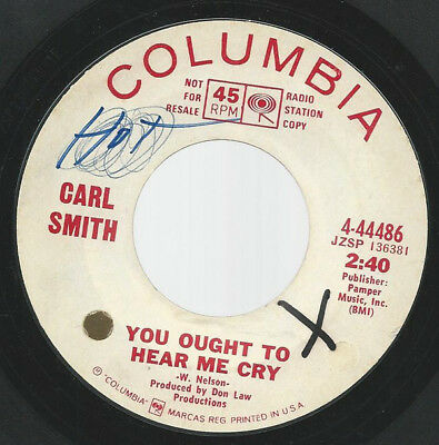 Carl Smith-You Ought To Hear Me Cry / I Used Up My Last Chance Last Night