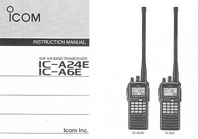 ICOM IC-A6E IC-A24E Radio Manual in English Language Handbuch Flugfunkgerät