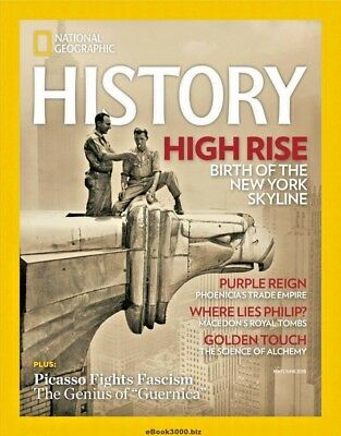 National Geographic History Magazine June 2018 ~ Birth Of The New York Skyline ~