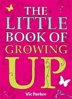 NEW Little Book of Growing Up By Victoria Parker Paperback Free Shipping