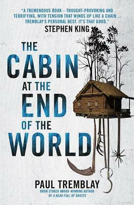 NEW The Cabin at the End of the World By Paul Tremblay Paperback Free Shipping
