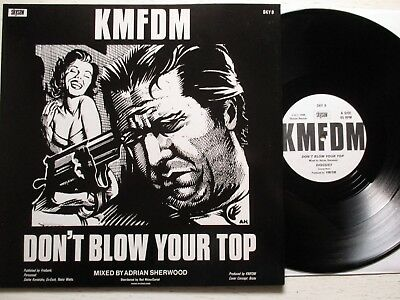 "KMFDM: Don't Blow Your Top – 12""-MAXI - UK 1988 SKYSAW electro/EBM/industrial"