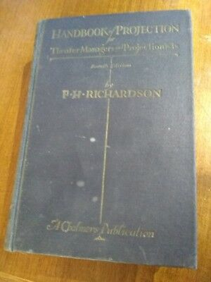 Richardson's Handbook of Projection 1923 Antique Movie Theater Management 4th ed