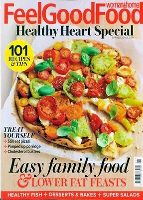 Woman & Home Feel Good Food Magazine Spring 2018 ~ New ~