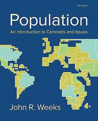 Population: An Introduction to Concepts and Issues by John R. Weeks (Hardback, 2