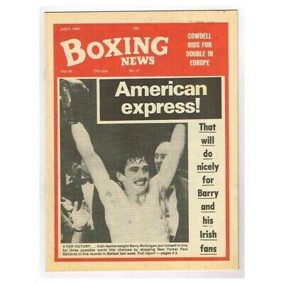 Boxing News Magazine July 6 1984 MBox3433/F Vol.40. No.27 American Express!