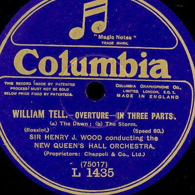 """HENRY J. WOOD & NEW QUEENS HALL ORCH. """"William Tell"""" Overture in 3 Parts E+ G755"""
