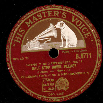 COLEMAN HAWKINS & HIS ORCH. Half step down, please / Jumping for Jane   X1167