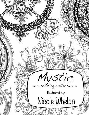 Mystic Coloring Book by Nicole Whelan Kids Adult Activity