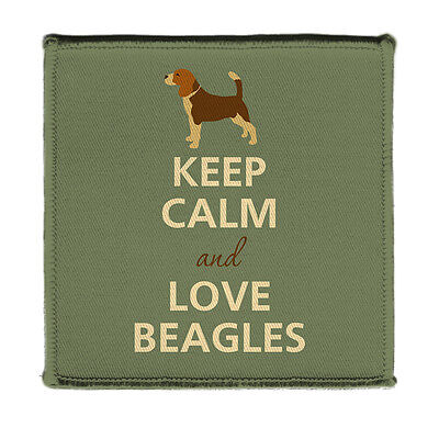 """Keep Calm AND LOVE BEAGLES DOG PUPPY ON Iron on 4x4"""" Embroidered Patch On Jacket"""