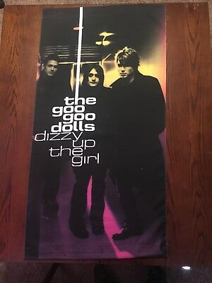 Goo Goo Dolls ORIGINAL Dizzy Up The Girl PROMO Cloth Banner Poster MINT SCARCE!