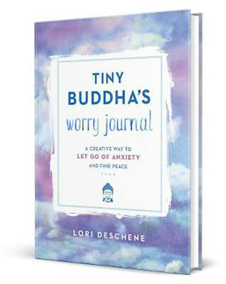 Tiny Buddha's Worry Journal: A Creative Way to Let Go of Anxiety and Find Peace