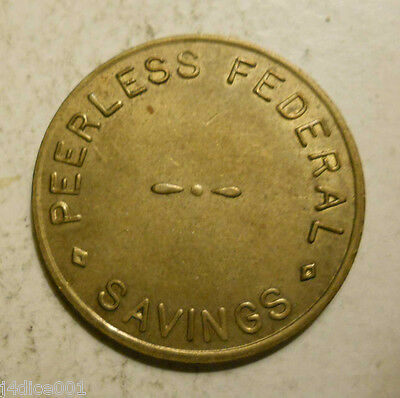 Peerless Federal Savings (Chicago, Illinois) parking token - IL3150BU