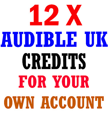 12x Audible.co.uk UK credits for your own/existing account (any book,any price)