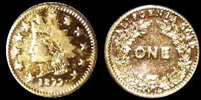 Rare 1872 California Gold $1 Indian Head Fractional Pioneer Souvenir Token Coin