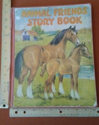 """Antique Children's books very old from the 1930's / """"ANIMAL FRIENDS STORYBOOK"""""""