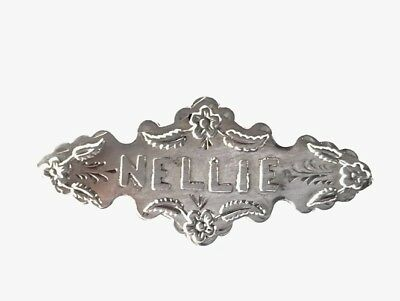 """Antique Silver Sweetheart  Name Brooch """" NELLIE """" Chester 1903"""