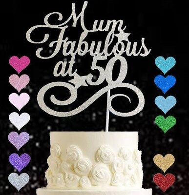 Mum Fabulous At 50 glitter cake topper birthday 50 60 80 90 ANY AGE 30 40 PARTY