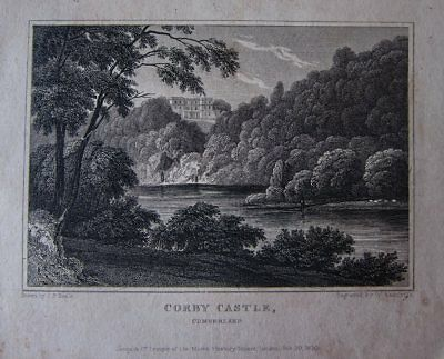 Antique Print CORBY CASTLE, CUMBERLAND Drawn -J.P.Neale Engraved -W.Radclyffe