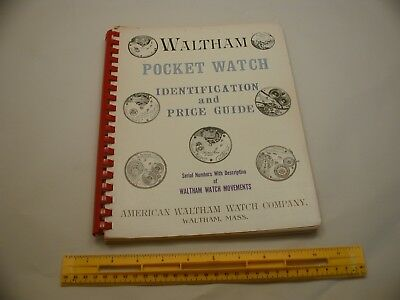 Book 389 - Waltham Pocket Watch Identification and Price Guide