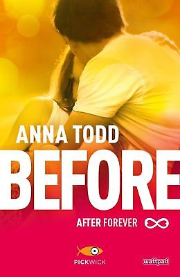 LIBRO - BEFORE AFTER FOREVER - ANNA TODD - Nuovo!!