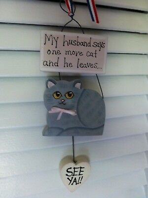 Wood Grey Cat Shaped Hanging Sign My Husband Says One More Cat And He Leaves